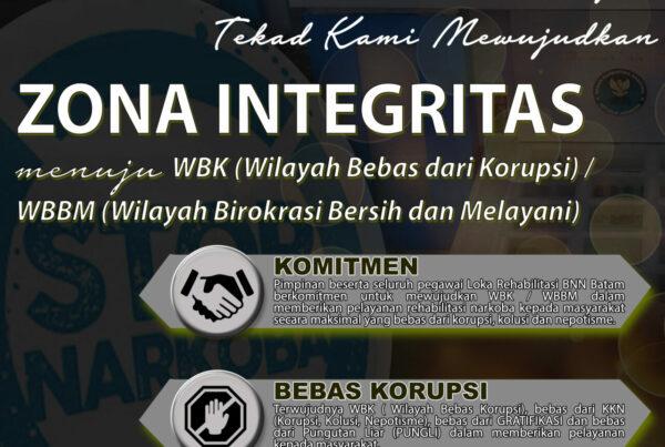 Pencanangan Loka Rehabilitasi BNN Batam Sebagai Zona Integritas Menuju WBK / WBBM