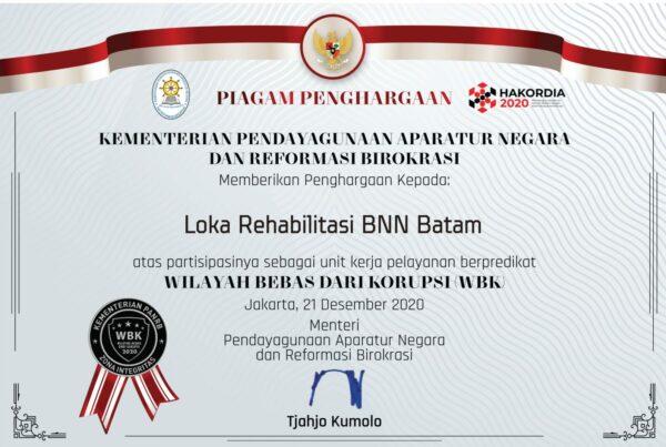 SAH ! Loka Rehabilitasi BNN Batam Raih Predikat Zona Integritas Wilayah Bebas dari Korupsi th 2020